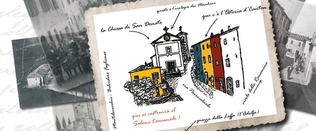 Un paese e cento storie, cronache e ricordi tra Montelevecchie e Belvedere Fogliense