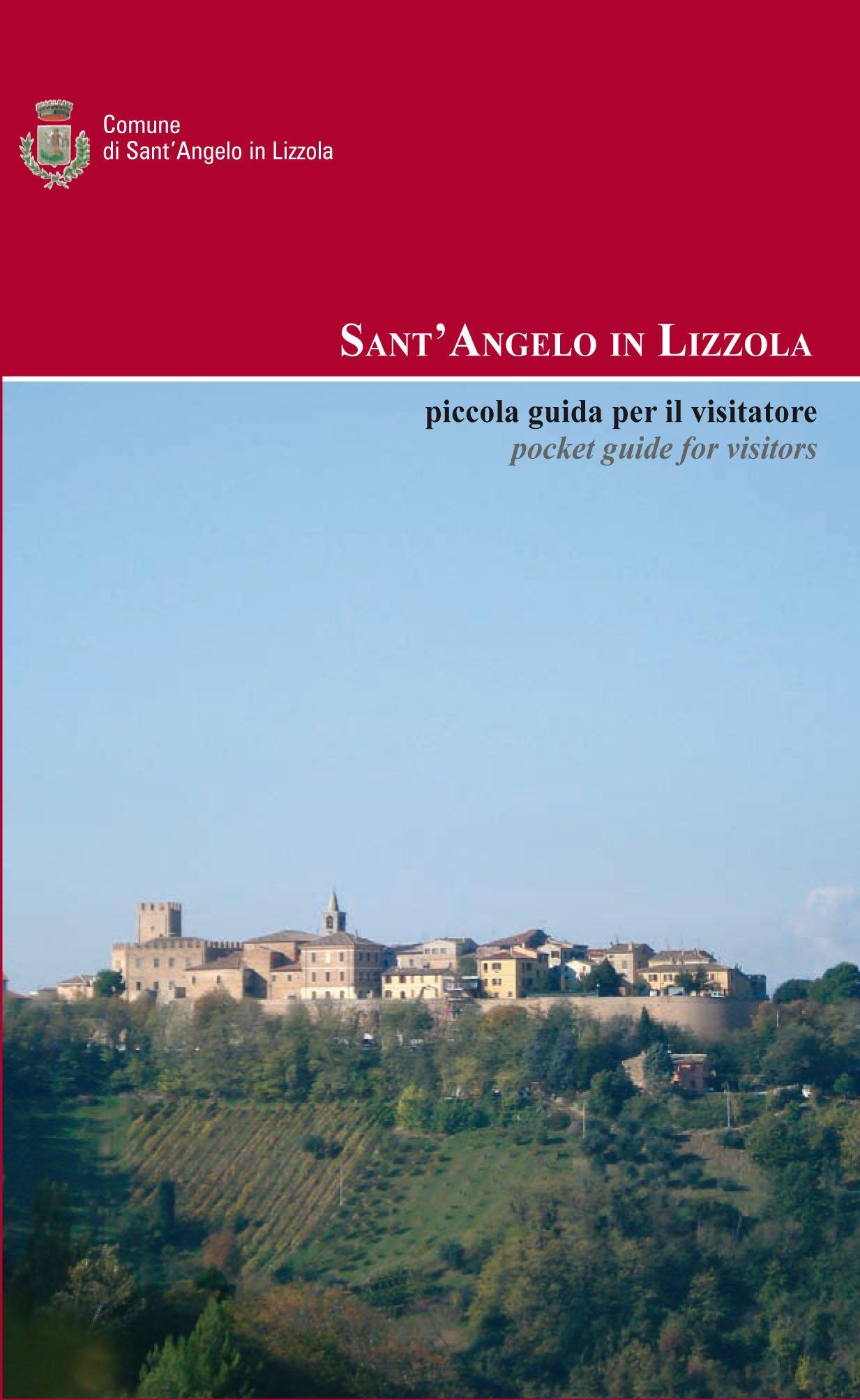 Sant'Angelo in Lizzola, piccola guida per il visitatore