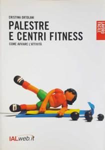 """Cristina Ortolani - """"Palestre e centri fitness"""" - copertina"""