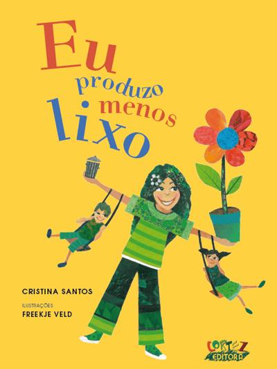 Eu produzo menos lixo - Cristina Santos