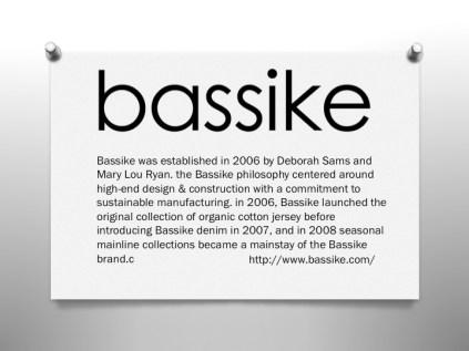 Bassike Philosophy