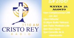 CRISTO REY RADIO EN VIVO Juev 24 Agosto 11am a 3pm