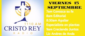 Cristo Rey Radio en vivo Viernes 14 Sept 7pm a 11am