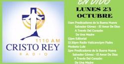 Cristo Rey Radio En Vivo Lunes 23 Octubre 11am a 3pm