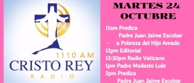 Cristo Rey Radio En Vivo Martes 24 Octubre 7am a 11am
