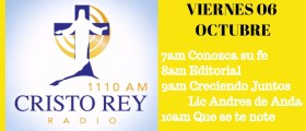 Cristo Rey Radio En Vivo Viernes 6 Oct 7am a 11am