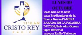 Cristo Rey Radio En vivo Lunes 9 Octubre 10am a 2pm