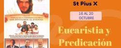 Eucaristia y Predicación  Ambiorix Padilla –  SEMANA DE FAMILIAS St Pius X – Predica Jueves 19 Octubre