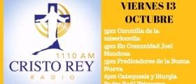 Cristo Rey Radio En Vivo Viernes 13 Octubre 3pm a 7pm