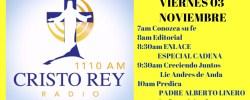 Cristo Rey Radio En Vivo Lunes 06 Noviembre 7am a 11am