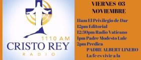 Cristo Rey Radio En Vivo Viernes 03 Noviembre 11am a 3pm