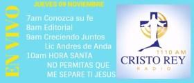 Cristo Rey Radio En Vivo Jueves 9 Noviembre 7am a 11am