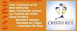 Cristo Rey Radio En Vivo Miercoles 20 Diciembre 7am a 11am
