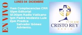 Cristo Rey Radio En Vivo Lunes 04 Diciembre 11am a 3pm