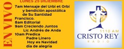 Cristo Rey Radio En Vivo Lunes 25 Diciembre 7am a 11am