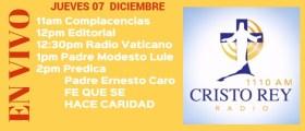 Cristo Rey Radio En Vivo Jueves 07 Diciembre 11am a 3pm