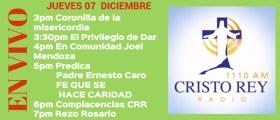 Cristo Rey Radio En Vivo Jueves 07 Diciembre 3pm a 7pm