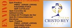 Cristo Rey Radio En Vivo Miercoles 27 Diciembre 2pm a 6pm