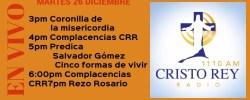 Cristo Rey Radio En Vivo Martes 26 Diciembre 3pm a 7pm