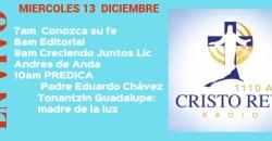 Cristo Rey Radio En Vivo Miercoles 13 Diciembre 7am a 11am