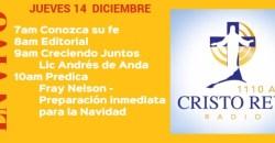 Cristo Rey Radio En Vivo Jueves 14 Diciembre 11am a 3pm