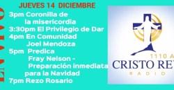 Cristo Rey Radio En Vivo Jueves 14 Diciembre 3pm a 7pm