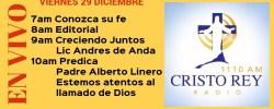 Cristo Rey Radio En Vivo Viernes 29 Diciembre 7am a 11am