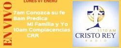 Cristo Rey Radio En Vivo Lunnes 01 Enero 7am a 11am