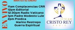 Cristo Rey Radio En Vivo Martes 02 Enero am a 3pm
