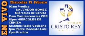 Cristo Rey Radio En Vivo miércoles 14 Febrero 10AM A 2PM
