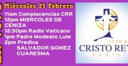 Cristo Rey Radio En Vivo miércoles 21 Febrero 11AM A 3PM