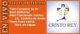 Cristo Rey Radio En Vivo Jueves 08 Febrero 7am a 11am