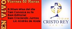 Cristo Rey Radio En Vivo  Viern 02Marzo 6:30am a 10am