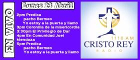 Cristo Rey Radio En Vivo  #CRR #CristoReyRadio #EnVivo Lun 23 Abril 2pm a 6pm