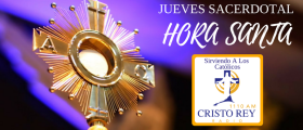 HORA SANTA  –  A Solas Con El Señor,