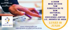 Cristo Rey Radio En Vivo Lunes 18 Junio 6:30 am a 10 am