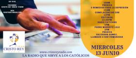 Cristo Rey Radio En Vivo Miércoles 13 Junio 10 am a 2 pm