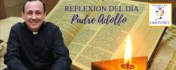 Padre Adolfo –  ¡Puedes cambiar tu carácter!