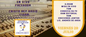 Cristo Rey Radio En Vivo Viernes 20 Julio 6:30AM A 10AM