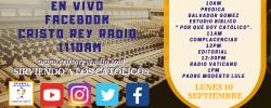 Cristo Rey Radio En Vivo  Lun 10 Sept 10am a 2pm
