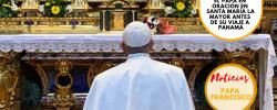 El Papa en oración en Santa María La Mayor antes de su Viaje a Panamá