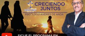 Programa CRECIENDO JUNTOS Lic. Andrés de Anda – Lunes 28 julio