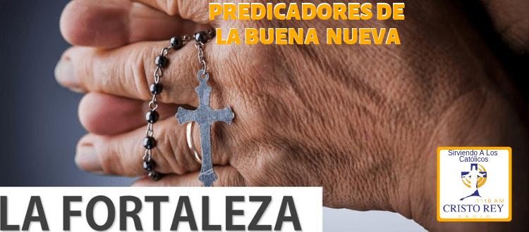 Predica Catolica  - La Fortaleza