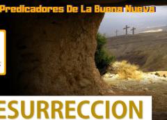 Predica Catolica  – La Resurrección (Predica Católica 2016)