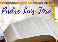 Padre Luis Toro  –  Pentecostes