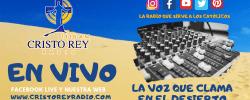 Cristo Rey Radio En Vivo  Miércoles 15 Mayo 6:00am a 2pm