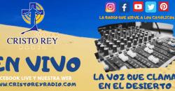 Cristo Rey Radio En Vivo  Viernes 17 Julio 6:00am a 2pm