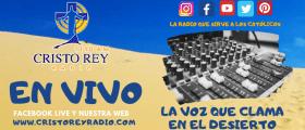 Cristo Rey Radio En Vivo  Viernes 17  Enero  2:00pm a 8:00pm