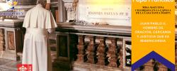 Juan Pablo II, hombre de oración, cercanía y justicia que es misericordia