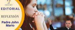 Padre John Mario –   Dar como Dios quiere!